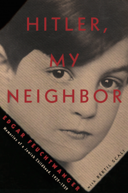 HITLER, MY NEIGHBOR : MEMORIES OF A JEWISH CHILDHOOD