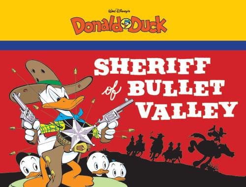 SHERIFF OF BULLET VALLEY: STARRING WALT DISNEY'S DONALD DUCK