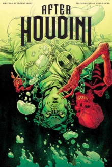 AFTER HOUDINI, VOLUME 1