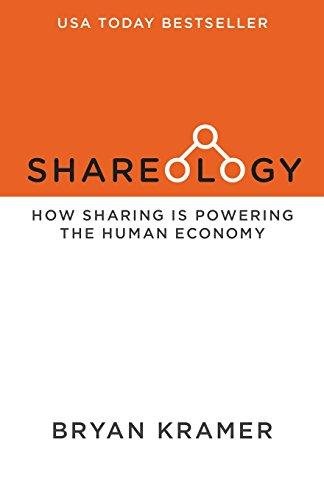 SHAREOLOGY:HOW SHARING IS POWERING THE HUMAN ECONOMY