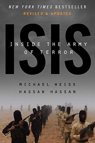 ISIS: INSIDE THE ARMY OF TERROR : UPDATED EDITION