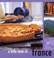 A LITTLE TASTE OF... FRANCE