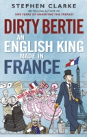 DIRTIE BERTY AN ENGLISH KING MADE IN FRANCE