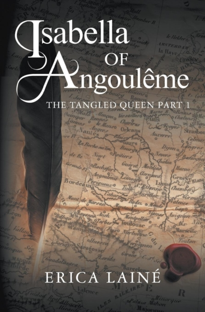 ISABELLA OF ANGOULEME: THE TANGLED QUEEN PART 1