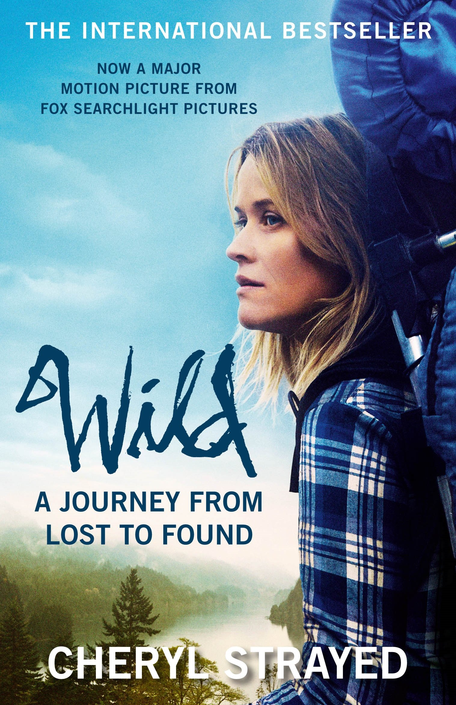 WILD: AJOURNEY FROM LOST TO FOUND
