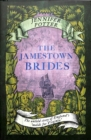 THE JAMESTOWN BRIDES : THE BARTERED WIVES OF THE NEW WORLD