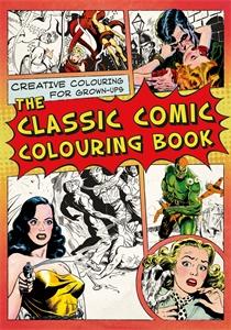 CLASSIC COMIC COLOURING BOOK, THE