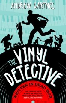 THE VINYL DETECTIVE : WTRITTEN IN DEAD WAX
