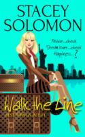 WALK THE LINE : A CELEBRITEASE NOVEL