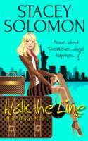 WALK THE LINE : A CELEBRITEASE NOVEL
