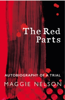 THE RED PARTS : AUTOBIOGRAPHY OF A TRIAL