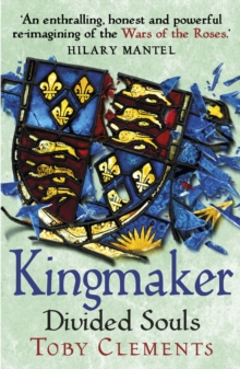 KINGMAKER: DIVIDED SOULS BOOK 3
