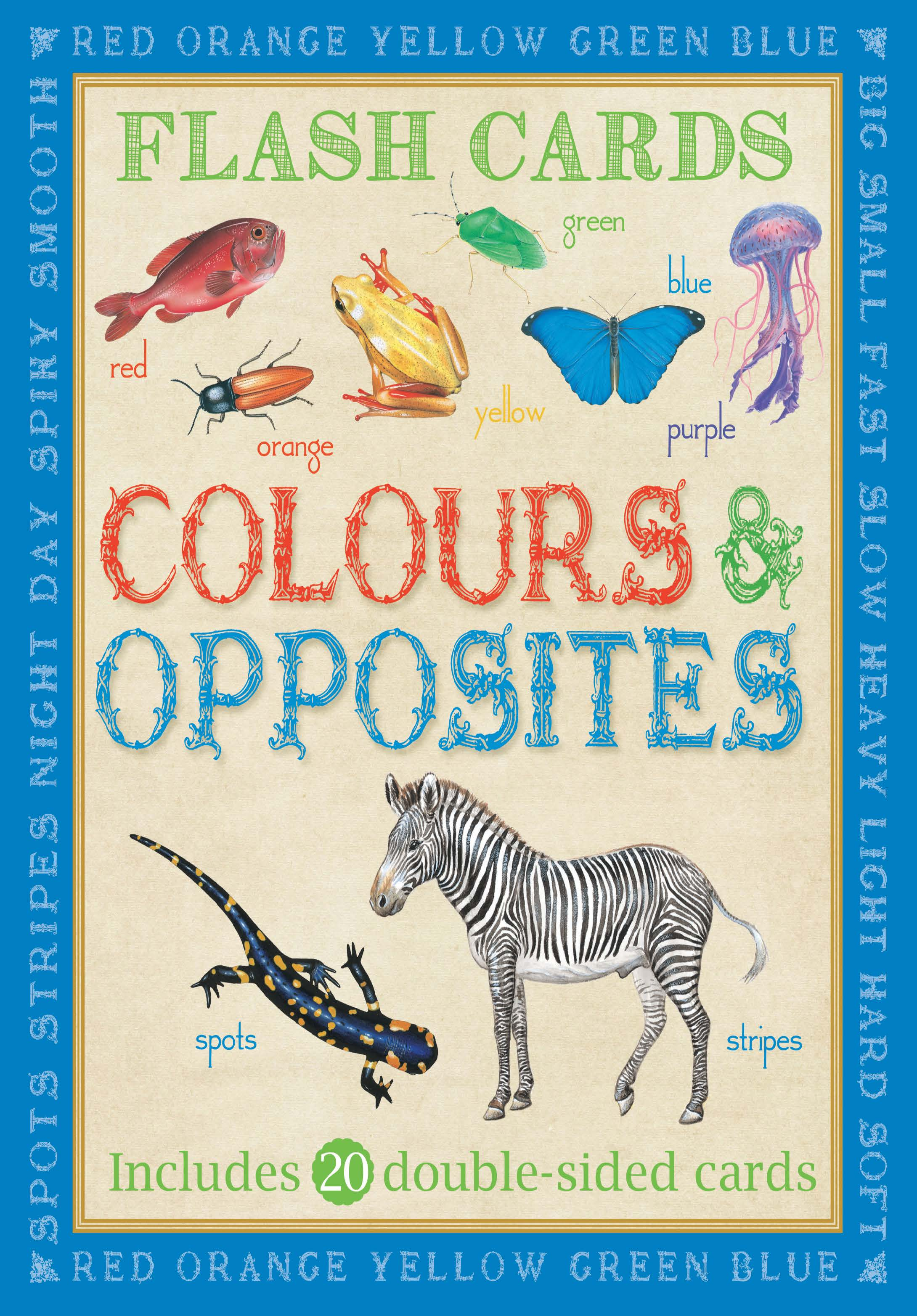 ANIMAL FLASHCARDS: COLOURS & OPPOSITES