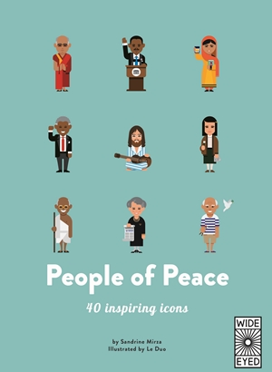 PEOPLE OF PEACE : MEET 40 AMAZING ACTIVISTS