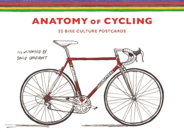 THE ANATOMY OF CYCLING : 22 BIKE CULTURE POSTCARDS