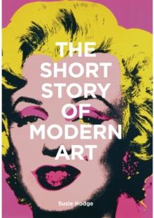 THE SHORT STORY OF MODERN ART