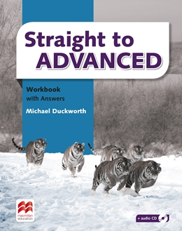 STRAIGHT TO ADVANCED WORKBOOK WITH ANSWERS PACK