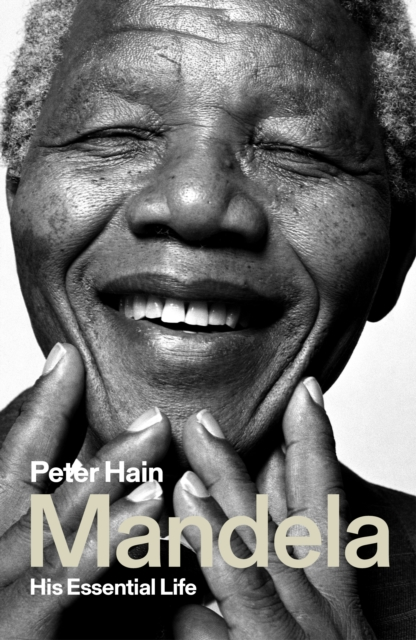 MANDELA : HIS ESSENTIAL LIFE