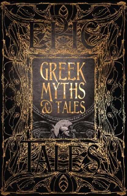 GREEK MYTHS & TALES : EPIC TALES