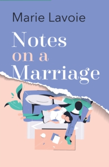 Notes on a Marriage