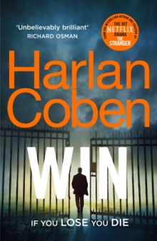 Win : New from the #1 bestselling creator of the hit Netflix series The Stranger