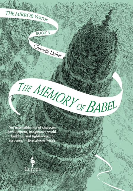 THE MEMORY OF BABEL BOOK 3 OF THE MIRROR VISITOR QUARTET