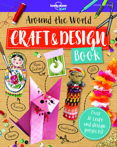 AROUND THE WORLD CRAFT & DESIGN BOOK 1ED