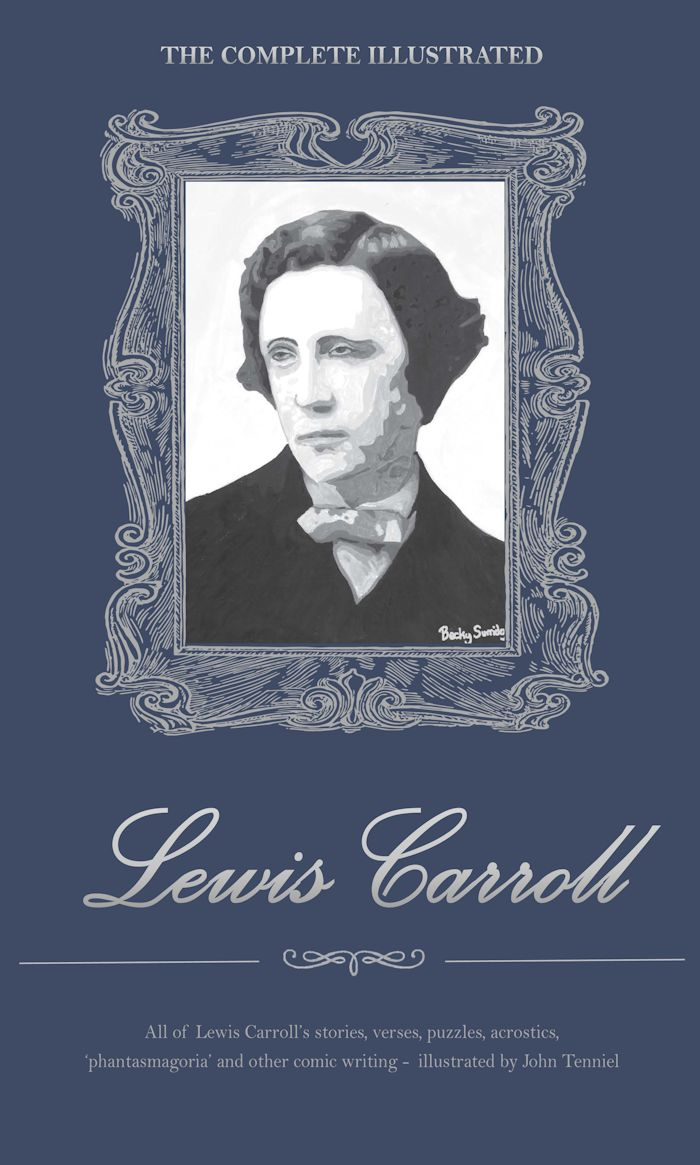 COMPLETE ILLUSTRATED LEWIS CARROLL, THE