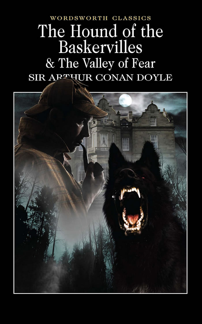 HOUND OF THE BASKERVILLES & VALLEY OF FEAR