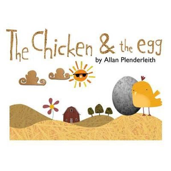 CHICKEN AND THE EGG, THE