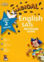 MAGICAL ENGLISH SATS REVISION GUIDE KS2