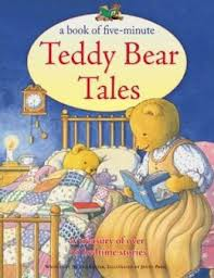TEDDY BEAR TALES: A BOOK OF FIVE-MINUTES