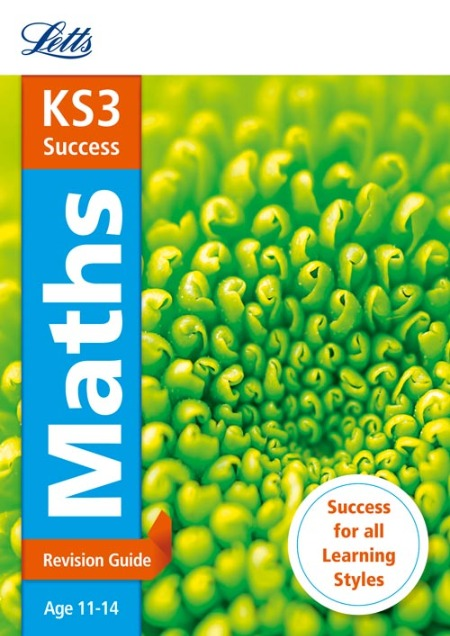 LETTS KS3 REVISION SUCCESS -  KS3 MATHS: REVISION GUIDE (NEW 2014 CURRICULUM EDITION)