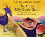 THE THREE BILLY GOATS GRUFF/LES TROIS BOUCS BOURRU
