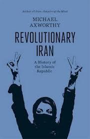 REVOLUTIONARY IRAN : A HISTORY OF THE ISLAMIC REPUBLIC