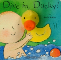 DIVE IN, DUCKY! (BOARD BOOK)