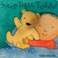 SLEEP TIGHT, TEDDY! (BOARD BOOK)