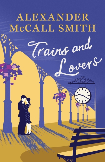 TRAINS & LOVERS : THE HEART'S JOURNEY