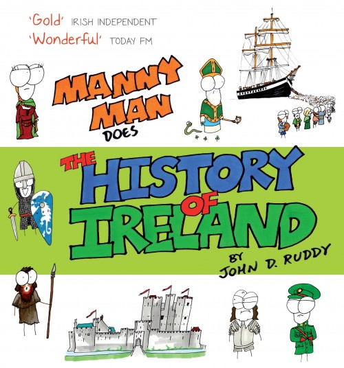 MANNY MAN DOES THE HISTORY OF IRELAND