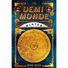 DEMI-MONDE: WINTER, THE (BOOK ONE)