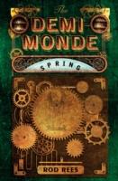DEMI-MONDE: SPRING