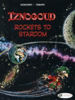 IZNOGOUD ROCKETS TO STARDOM