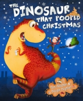 DINOSAUR THAT POOPED CHRISTMAS, THE