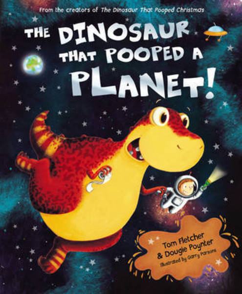 DINOSAUR THAT POOPED A PLANET, THE