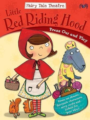 FAIRYTALE THEATRE LITTLE RED RIDING HOOD : PRESS OUT & PLAY