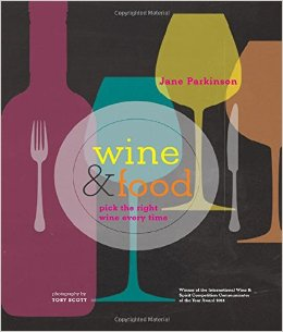 WINE AND FOOD : PICK THE RIGHT WINE EVERY TIME