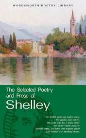 SELECTED POETRY AND PROSE OF SHELLEY, THE