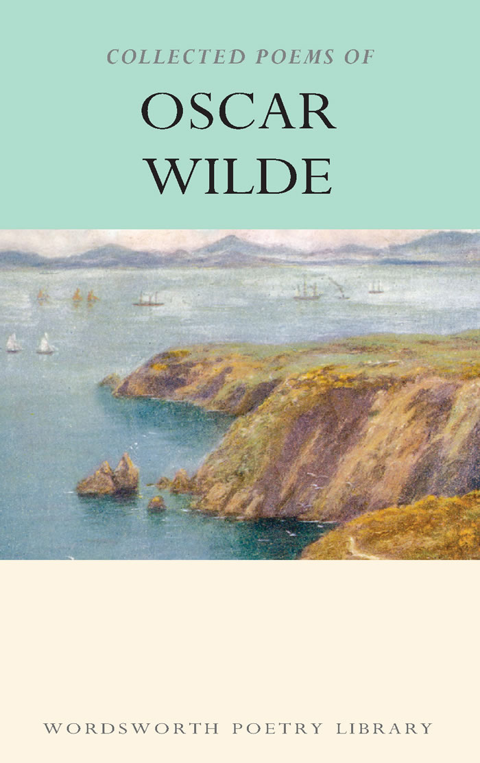 COLLECTED POEMS OF OSCAR WILDE, THE