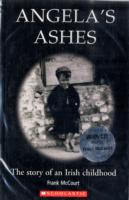 ANGELA'S ASHES: THE STORY OF AN IRISH CHILDHOOD