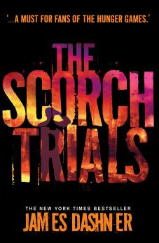 SCORCH TRIALS (MAZE RUNNER #2), THE